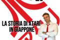 Il Podcast su LA STORIA DI ATARI IN GIAPPONE