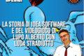Missione Videogiochi: La storia di IDEA SOFTWARE e del videogioco di LUPO ALBERTO con LUCA STRADIOTTO